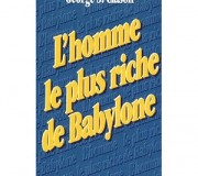 The richest man in Babylon - l'homme le plus riche de Babylone